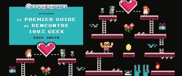 Un guide de l'amour geek