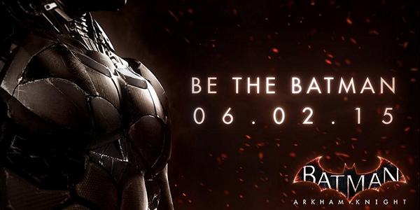 Batman Arkham Knight pour le 2 Juin 2015