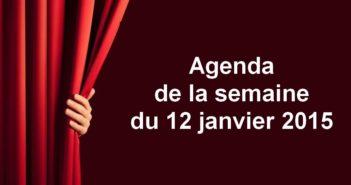 Agenda de la semaine du 12 janvier 2015