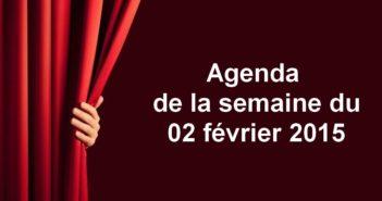 Agenda de la semaine du 02 février 2015