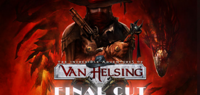 Final Cut ou l'apogée de la saga Van Helsing_1