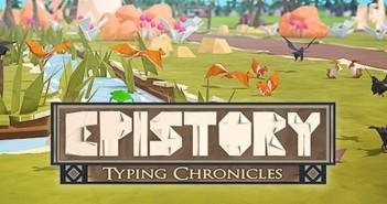 [Preview] Epistory Typing Chronicles, essai vidéoludique au fil des mots