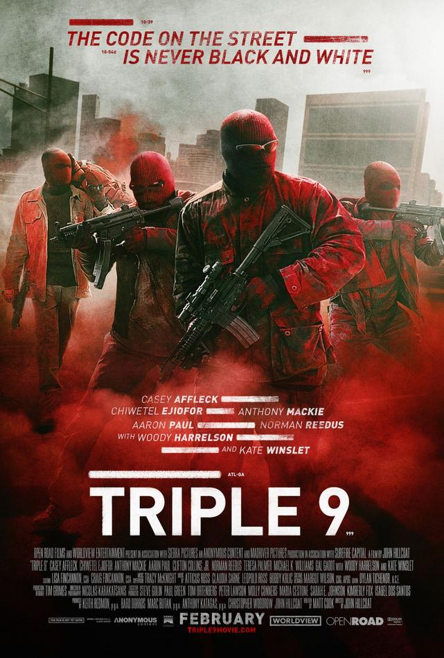 Triple 9 s'expose avec un trailer red band et un poster !