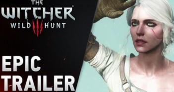 The Witcher 3: Wild Hunt un Epic trailer puissant !