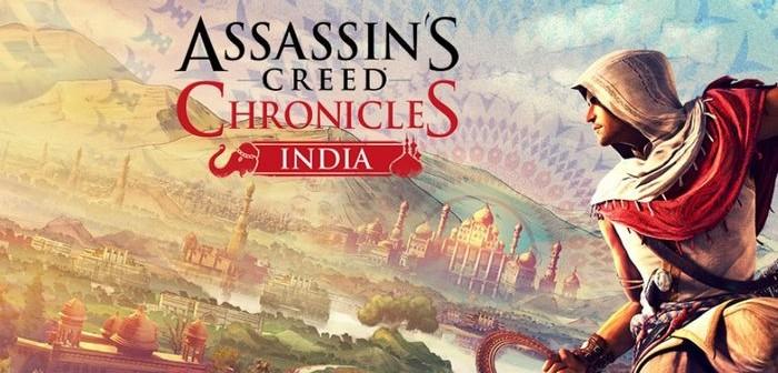 Assassin's Creed Chronicles : India disponible, avec un trailer !