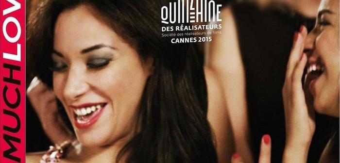 [Critique DVD] Much Loved, mademoiselle(s) de déshonneur