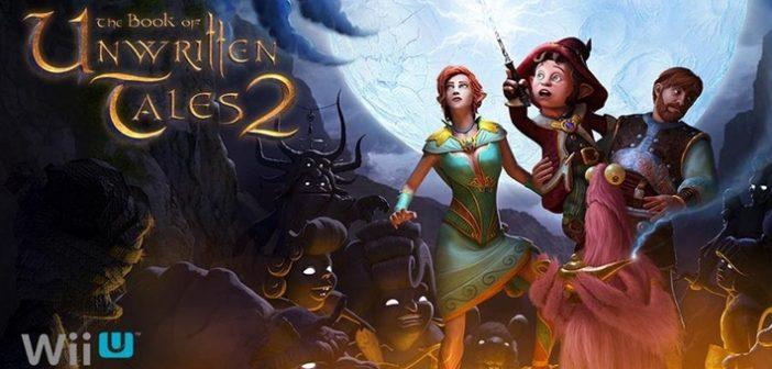 L'eShop Wii U accueil The Book of Unwritten Tales 2 !