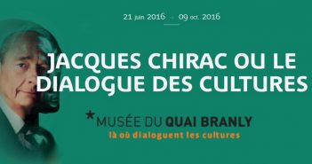 [Exposition] Jacques Chirac ou le dialogue des cultures