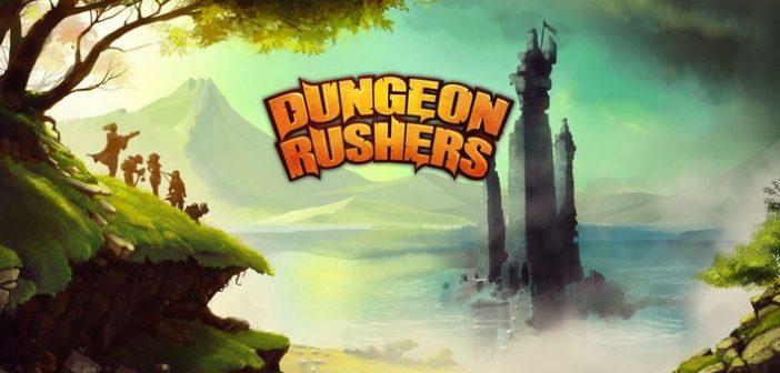 [Test] Dungeon Rushers, l'exploration de donjons prend tout son sens !