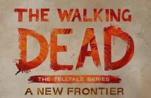 Des informations pour The Walking Dead : The Telltale Series - A New Frontier !
