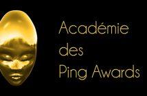 Les Ping Awards annoncent leur quatrième édition !