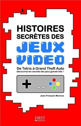 Histoires Secrètes des Jeux Vidéo_image2