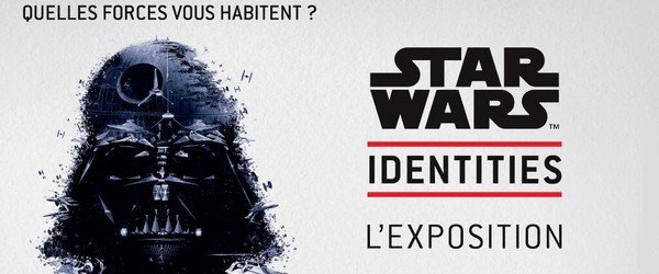 Star Wars Identities : une exposition unique
