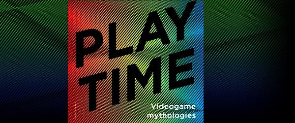 Playtime - Videogame Mythologie_image1