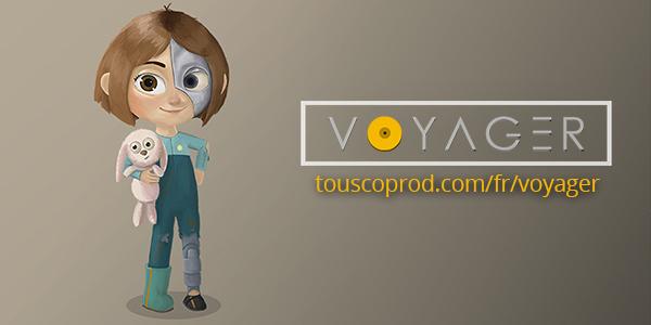 Voyager, le futur de l'animation française ?