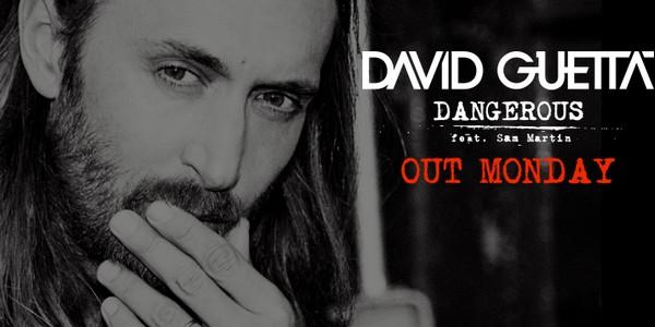 "David Guetta est ""Dangerous"" !"