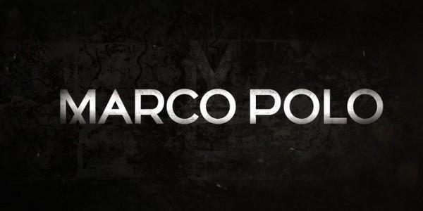 Marco Polo : la diffusion de la bande-annonce !