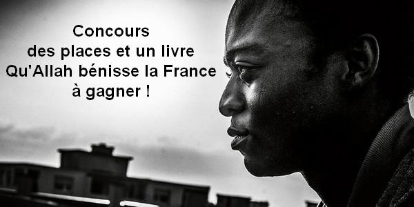 [Concours] Gagnez des places Qu'Allah Bénisse La France