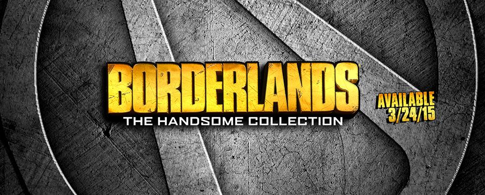 Borderlands The Handsome Collection annoncé et daté !_TUMBLR_HEADER