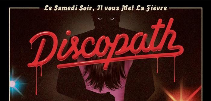 [Critique DVD] Discopath : le trip du samedi soir