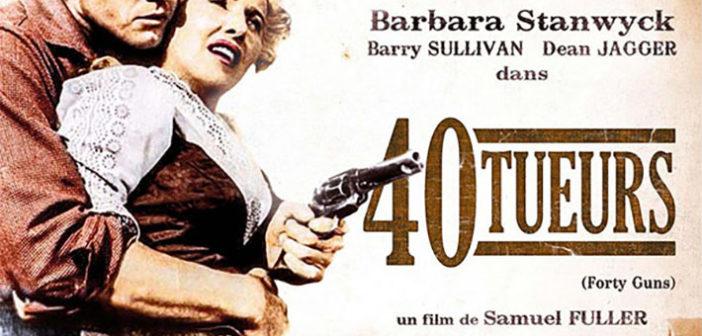 [Critique Blu-Ray] 40 tueurs : Samuel Fuller dégaine toujours plus vite que les autres