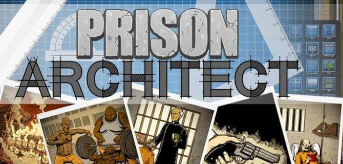 Prison Architect lance son Alpha 32 !