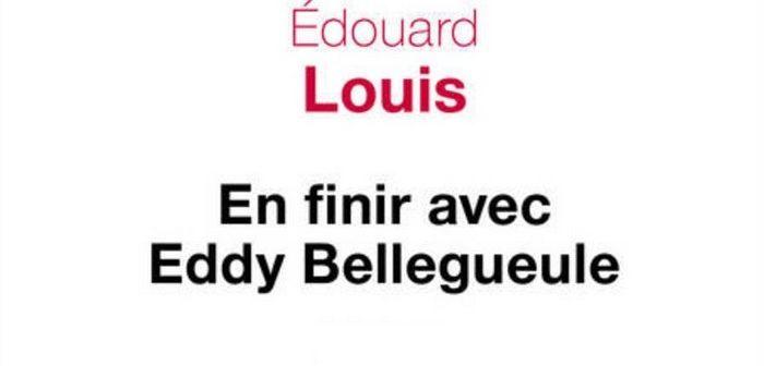 [Critique Livre] En finir avec Eddy Bellegueule : un coup de poing dans la nôtre