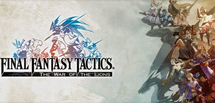 Final Fantasy Tactics The War of the Lions disponible !