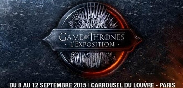 Exposition Game of Thrones : pas besoin de réserver le 8 septembre