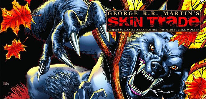 HBO et G.R.R. Martin : après GoT, Skin Trade en préparation !