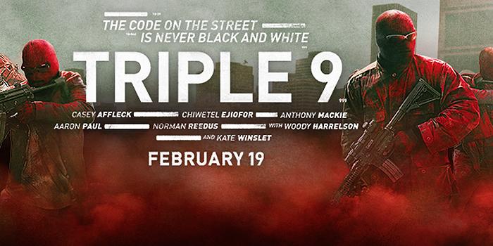 Bande-annonce internationale pour Triple 9 !