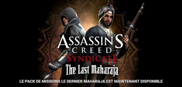 "Assassin's Creed Syndicate ""Le dernier Maharaja"" disponible"
