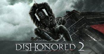 Dishonored 2 nous fait l'honneur de dévoiler sa date de sortie !