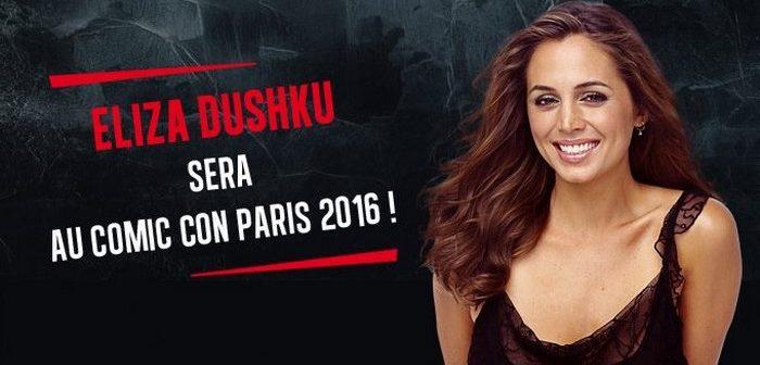 Eliza Dushku s'invite à la Comic Con Paris 2016 !