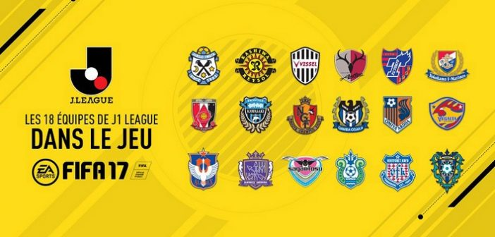 Fifa 17 accueille la J1 League japonaise !