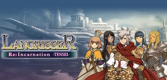 [Test] Langrisser Re: Incarnation Tensei : vestige d'une époque révolue ?