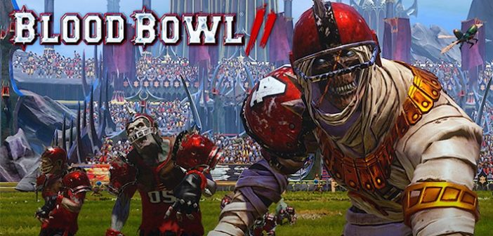Blood Bowl 2 Les morts-vivants se trainent sur le terrain de Blood Bowl !
