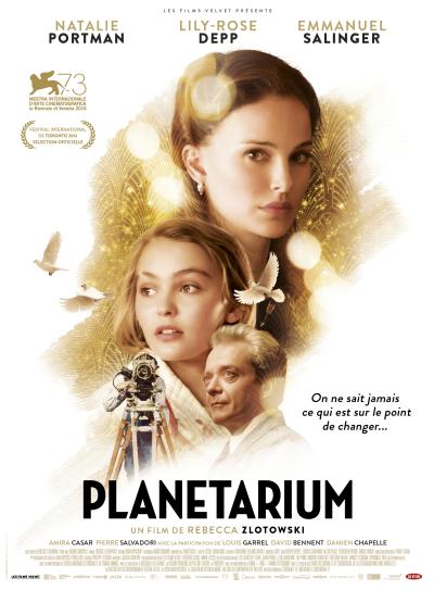 Planetarium : le film de la frenchie Zlotowski en trailer !