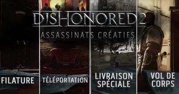 Dishonored 2 présente ses assassinats créatifs en vidéo