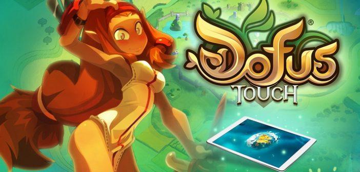 [Preview] Dofus Touch, du RPG gratuit au bout des doigts