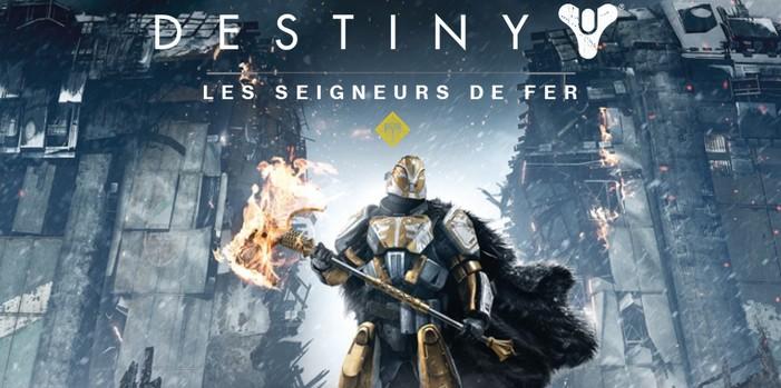 Destiny : Les Seigneurs de Fer le trailer de lancement