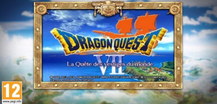 Embarquez dans de nouvelles aventures avec Dragon Quest VII !