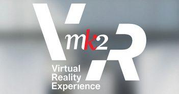 """Le groupe MK2 """"ne dites pas Mortal Kombat 2..."""", fondé en 1974, se lance dans la réalité virtuelle et ouvre sa branche MK2 VR."""