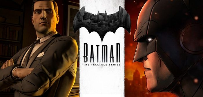 [Test] Batman - The Telltale Series complètes : I'm Bruce Wayne !