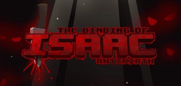 [Test] The Binding of Isaac: Antibirth : on le confondrait avec le vrai jeu !