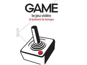 Game : Le jeu vidéo à travers le temps, l'expo pour bientôt !