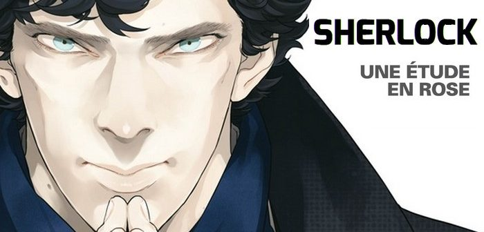 [Critique Manga] Sherlock tome 1 : adapter un monument