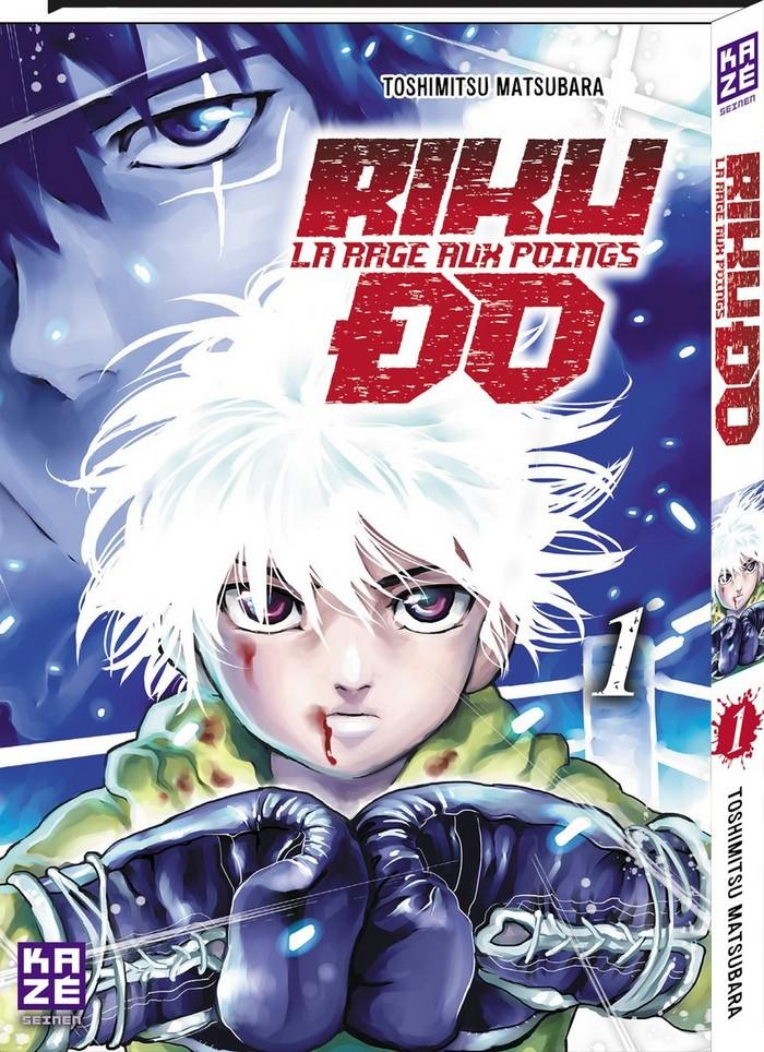 [Critique Manga] Rikudo, la rage aux poings (T1) et partout ailleurs