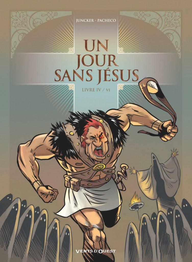 [Critique BD] Un jour sans Jésus T4 : Apôtres vs Terminator