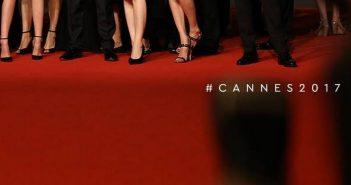 Festival de Cannes 2017 : découvrez la sélection officielle ! (LIVE)
